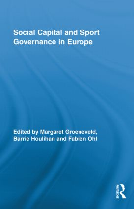 Social Capital and Sport Governance in Europe (Hardback) book cover