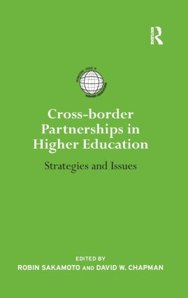 Cross-border Partnerships in Higher Education: Strategies and Issues (Hardback) book cover