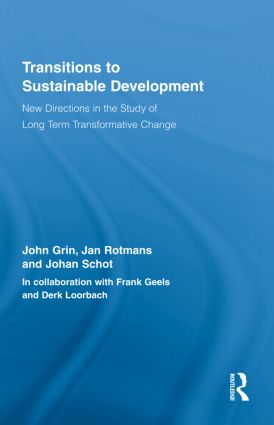 Transitions to Sustainable Development: New Directions in the Study of Long Term Transformative Change book cover