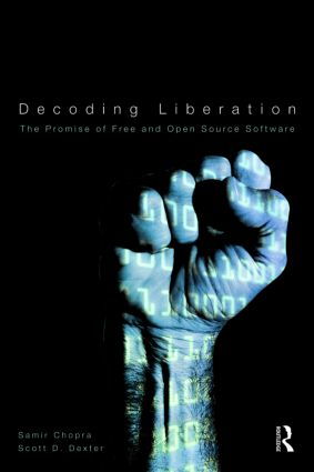 Decoding Liberation: The Promise of Free and Open Source Software book cover