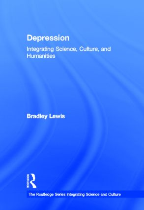 Depression: Integrating Science, Culture, and Humanities book cover