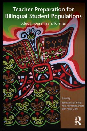 Teacher Preparation for Bilingual Student Populations: Educar para Transformar, 1st Edition (Paperback) book cover