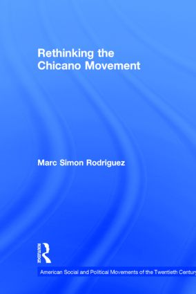 Rethinking the Chicano Movement (Hardback) book cover