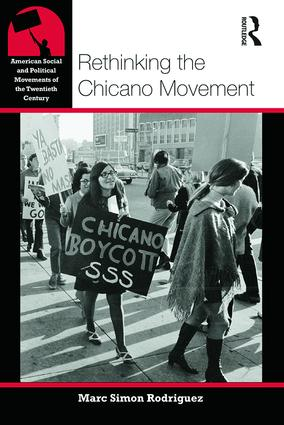 Rethinking the Chicano Movement (Paperback) book cover