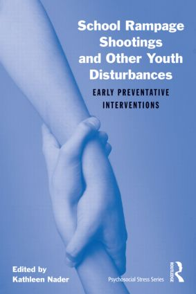 School Rampage Shootings and Other Youth Disturbances: Early Preventative Interventions book cover
