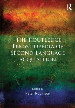 The Routledge Encyclopedia of Second Language Acquisition (Hardback) book cover
