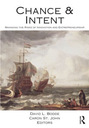 Chance and Intent: Managing the Risks of Innovation and Entrepreneurship (Paperback) book cover