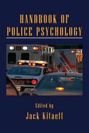 Handbook of Police Psychology: 1st Edition (Hardback) book cover