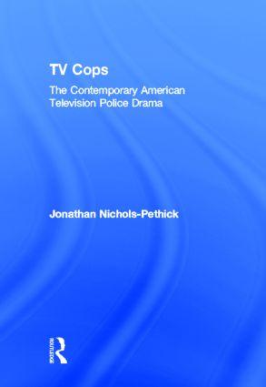 TV Cops: The Contemporary American Television Police Drama book cover