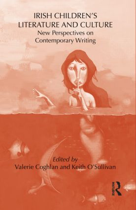 Irish Children's Literature and Culture: New Perspectives on Contemporary Writing (Hardback) book cover