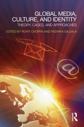 Global Media, Culture, and Identity: Theory, Cases, and Approaches (Paperback) book cover