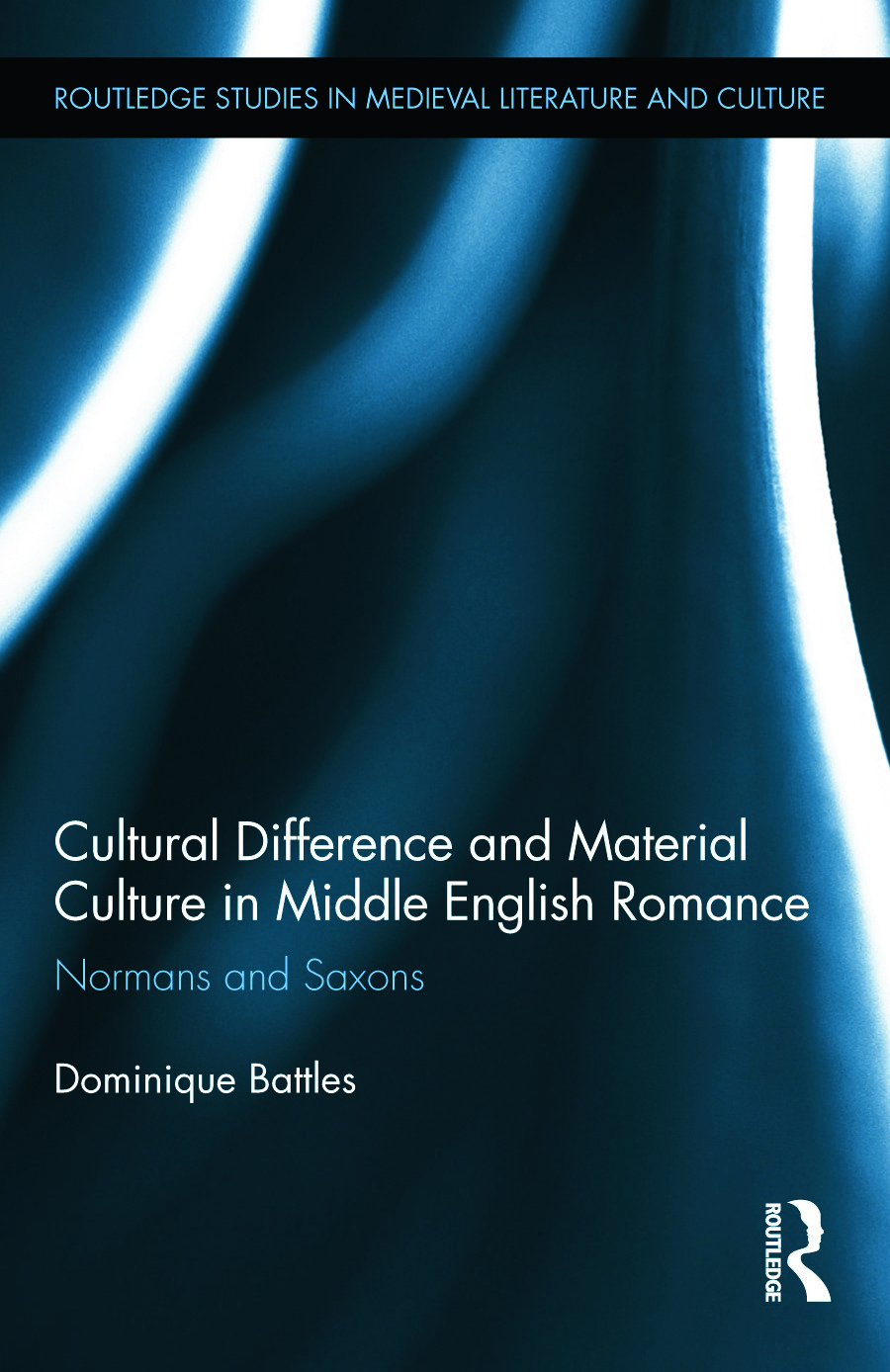 Cultural Difference and Material Culture in Middle English Romance: Normans and Saxons (Hardback) book cover
