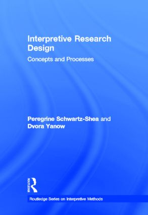 Interpretive Research Design: Concepts and Processes book cover
