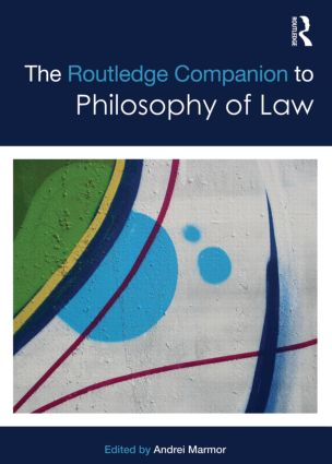 The Routledge Companion to Philosophy of Law (Hardback) book cover