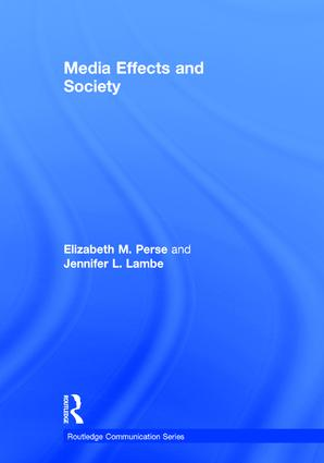 Media Effects and Society book cover