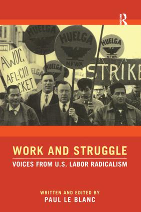 Work and Struggle: Voices from U.S. Labor Radicalism (Paperback) book cover