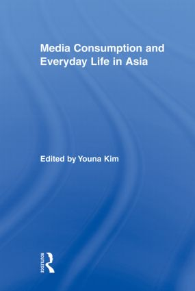 Media Consumption and Everyday Life in Asia book cover