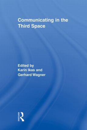 Communicating in the Third Space (Paperback) book cover
