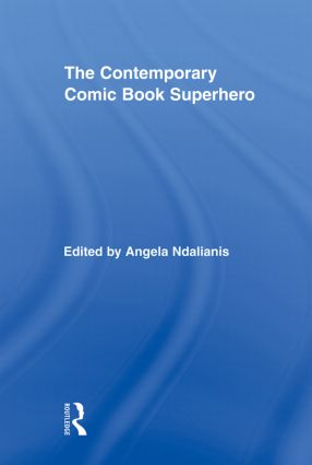 The Contemporary Comic Book Superhero (Paperback) book cover