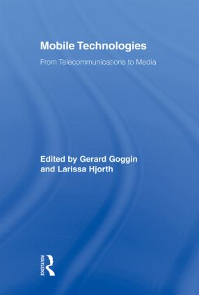 Mobile Technologies: From Telecommunications to Media, 1st Edition (Paperback) book cover