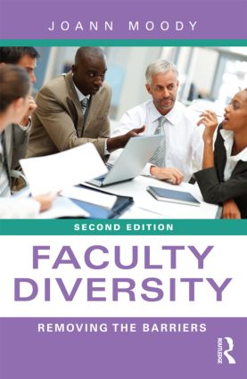 Faculty Diversity: Removing the Barriers, 2nd Edition (Paperback) book cover
