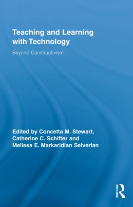 Teaching and Learning with Technology: Beyond Constructivism (Hardback) book cover