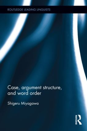 Case, Argument Structure, and Word Order (Hardback) book cover