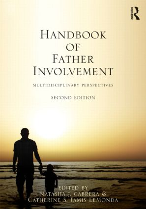 Handbook of Father Involvement: Multidisciplinary Perspectives, Second Edition, 2nd Edition (Hardback) book cover