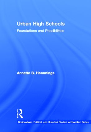 Urban High Schools: Foundations and Possibilities, 1st Edition (Hardback) book cover