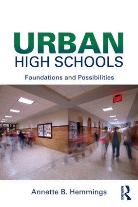 Urban High Schools: Foundations and Possibilities (Paperback) book cover