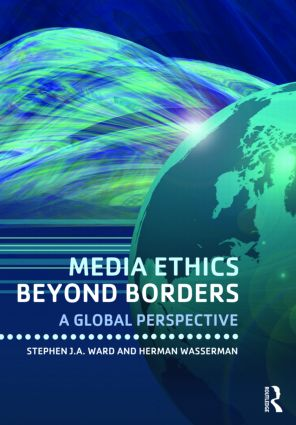 Media Ethics Beyond Borders: A Global Perspective, 1st Edition (Paperback) book cover