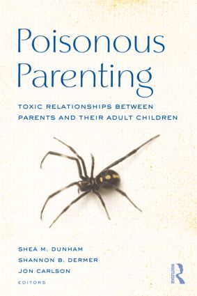 Poisonous Parenting: Toxic Relationships Between Parents and Their Adult Children book cover