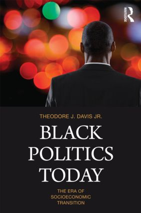 Black Politics Today: The Era of Socioeconomic Transition (Paperback) book cover
