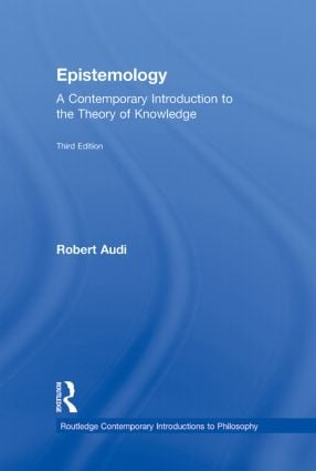 Epistemology: A Contemporary Introduction to the Theory of Knowledge book cover