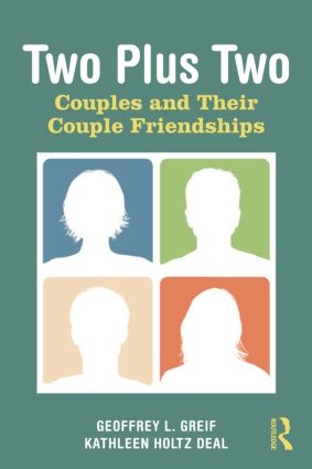 Two Plus Two: Couples and Their Couple Friendships (Paperback) book cover