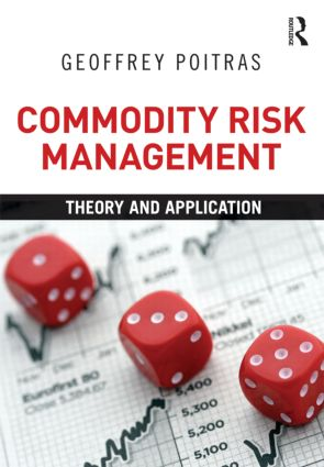 Commodity Risk Management: Theory and Application (Paperback) book cover