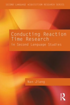 Conducting Reaction Time Research in Second Language Studies (Paperback) book cover