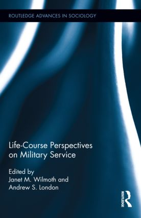 Life Course Perspectives on Military Service (Hardback) book cover