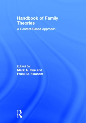 Handbook of Family Theories: A Content-Based Approach, 1st Edition (Hardback) book cover