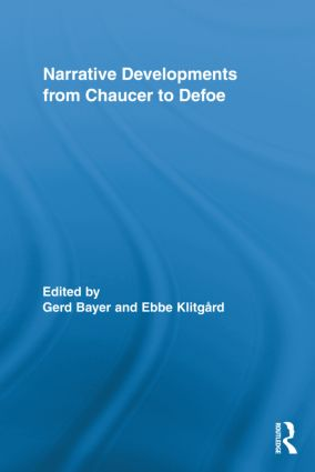 Narrative Developments from Chaucer to Defoe (Hardback) book cover