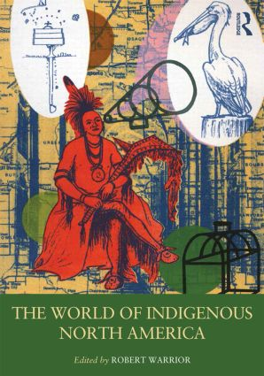 The World of Indigenous North America (Hardback) book cover