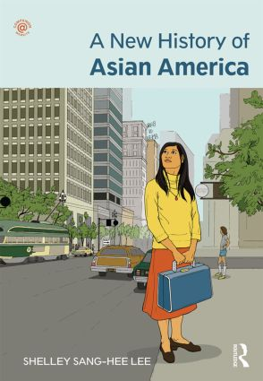 A New History of Asian America: 1st Edition (Paperback) book cover