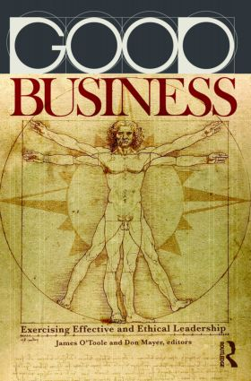 Good Business: Exercising Effective and Ethical Leadership, 1st Edition (Paperback) book cover