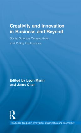 Creativity and Innovation in Business and Beyond: Social Science Perspectives and Policy Implications (Hardback) book cover