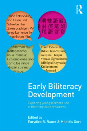 Early Biliteracy Development: Exploring Young Learners' Use of Their Linguistic Resources (Paperback) book cover