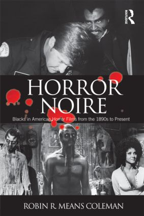 Horror Noire: Blacks in American Horror Films from the 1890s to Present (Paperback) book cover