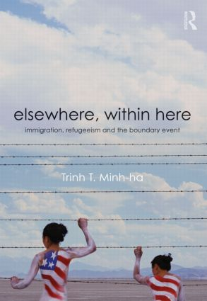 Elsewhere, Within Here: Immigration, Refugeeism and the Boundary Event (Paperback) book cover