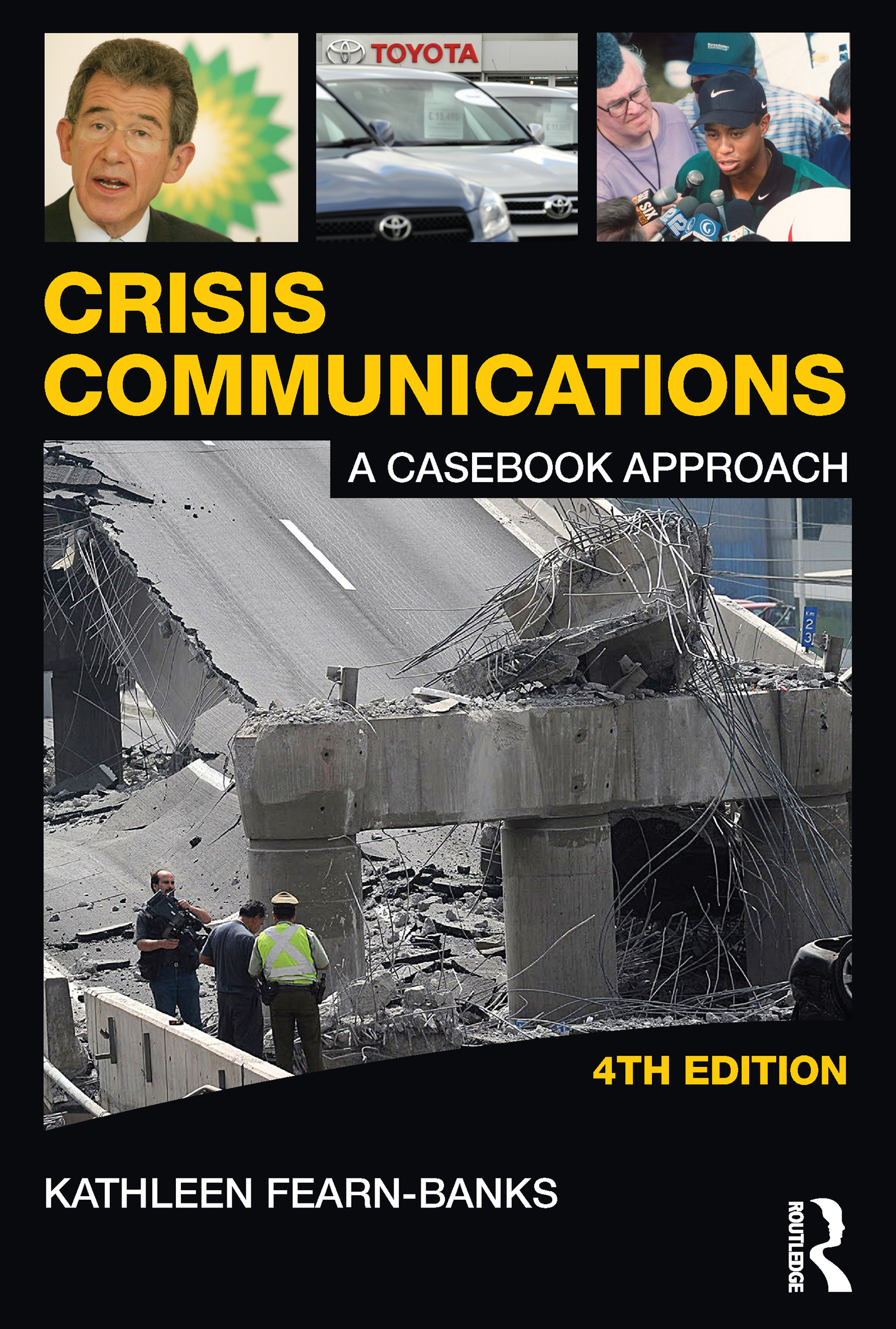 Crisis Communications: A Casebook Approach, 4th Edition (Paperback) book cover