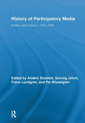 History of Participatory Media: Politics and Publics, 1750–2000 (Hardback) book cover