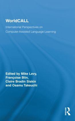 WorldCALL: International Perspectives on Computer-Assisted Language Learning (Hardback) book cover